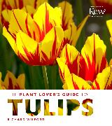 Cover-Bild zu Wilford, Richard: The Plant Lover's Guide to Tulips