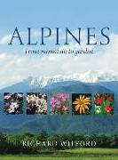 Cover-Bild zu Wilford, Richard: Alpines, from Mountain to Garden