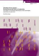 Cover-Bild zu Direction d'une équipe - Compétences de base en leadership von Züger Conrad, Rita-Maria