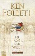Cover-Bild zu Follett, Ken: Die Tore der Welt