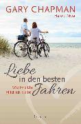 Cover-Bild zu Chapman, Gary: Liebe in den besten Jahren (eBook)