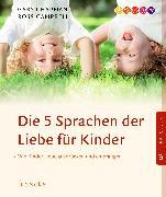 Cover-Bild zu Chapman, Gary: Die 5 Sprachen der Liebe für Kinder (eBook)