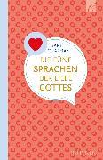 Cover-Bild zu Chapman, Gary: Die fünf Sprachen der Liebe Gottes (eBook)
