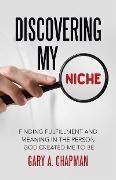 Cover-Bild zu Chapman, Gary A.: Discovering My Niche (eBook)