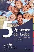 Cover-Bild zu Chapman, Gary: Die 5 Sprachen der Liebe für Patchwork-Familien (eBook)