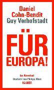 Cover-Bild zu Cohn-Bendit, Daniel: Für Europa! (eBook)