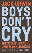 Cover-Bild zu Urwin, Jack: Boys don't cry