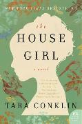 Cover-Bild zu Conklin, Tara: The House Girl