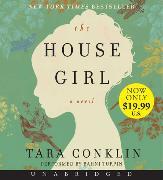 Cover-Bild zu Conklin, Tara: The House Girl Low Price CD