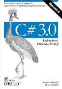 Cover-Bild zu Albahari, Joseph: C# 3.0. Leksykon kieszonkowy. Wydanie II (eBook)