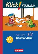 Cover-Bild zu Klick! inklusiv - Grundschule / Förderschule, Mathematik, 1./2. Schuljahr, Zahlenraum bis 20, Themenheft 3 von Burkhart, Silke