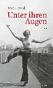 Cover-Bild zu David, Dorit: Unter ihren Augen (eBook)