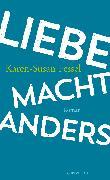 Cover-Bild zu Fessel, Karen-Susan: Liebe macht anders (eBook)
