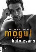 Cover-Bild zu Evans, Katy: Mogul - Wenn du mich berührst (eBook)