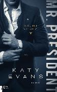 Cover-Bild zu Evans, Katy: Mr. President - Macht ist sexy (eBook)