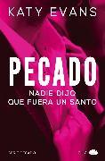 Cover-Bild zu Evans, Katy: Pecado (Vol.1) (eBook)