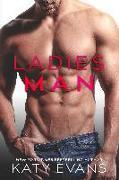 Cover-Bild zu Evans, Katy: LADIES MAN (eBook)