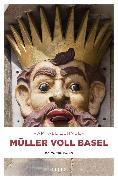 Cover-Bild zu Zehnder, Raphael: Müller voll Basel (eBook)