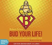 Cover-Bild zu Bud Your Life!