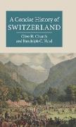 Cover-Bild zu Church, Clive H: A Concise History of Switzerland