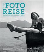 Cover-Bild zu Eine Fotoreise durch das ganze Jahr