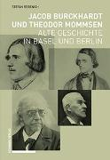 Cover-Bild zu Jacob Burckhardt und Theodor Mommsen