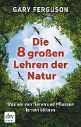 Cover-Bild zu eBook Die acht großen Lehren der Natur