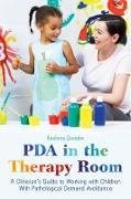 Cover-Bild zu Dundon, Raelene: PDA in the Therapy Room (eBook)