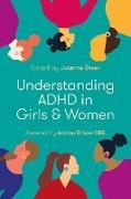 Cover-Bild zu Steer, Joanne (Hrsg.): Understanding ADHD in Girls and Women (eBook)