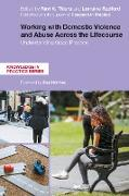 Cover-Bild zu Radford, Lorraine (Hrsg.): Working with Domestic Violence and Abuse Across the Lifecourse (eBook)