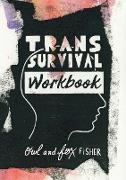 Cover-Bild zu Fisher, Owl: Trans Survival Workbook (eBook)