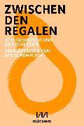 Cover-Bild zu Zwischen den Regalen (eBook) von Tepnadse, Anina