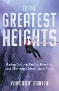 Cover-Bild zu eBook To the Greatest Heights