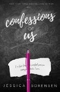 Cover-Bild zu eBook Confessions of Us (Rebels & Misfits, Luna & Grey, #3)