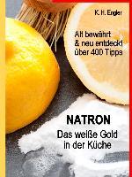 Cover-Bild zu eBook Natron - Das weiße Gold in der Küche