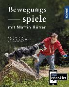 Cover-Bild zu eBook KOSMOS eBooklet: Bewegungsspiele - Spiele für jedes Mensch-Hund-Team