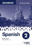 Cover-Bild zu Spanish A-level Grammar Workbook 2