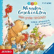 Cover-Bild zu 1-2-3 Minutengeschichten. Mein großer Hörschatz (Audio Download) von Mai, Manfred