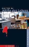 Cover-Bild zu Hälfte des Lebens (eBook) von Mai, Manfred