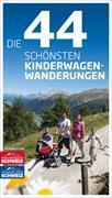 Cover-Bild zu Ihle, Jochen: Die 44 schönsten Kinderwagen-Wanderungen