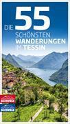 Cover-Bild zu Ihle, Jochen: Die 55 schönsten Wanderungen im Tessin