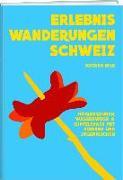 Cover-Bild zu Ihle, Jochen (Vorwort v.): Erlebniswanderungen Schweiz