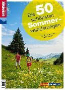 Cover-Bild zu Toni Kaiser: Die 50 schönsten Sommerwanderungen (eBook)
