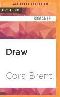 Cover-Bild zu Brent, Cora: Draw