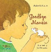 Cover-Bild zu Goodbye Mousie von Harris, Robie H.