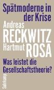 Cover-Bild zu Reckwitz, Andreas: Spätmoderne in der Krise (eBook)