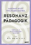 Cover-Bild zu Rosa, Hartmut: Resonanzpädagogik
