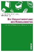 Cover-Bild zu Kleinhückelkotten, Silke (Beitr.): Die Verantwortung des Konsumenten (eBook)