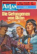 Cover-Bild zu Atlan-Paket 6: Der Held von Arkon (Teil 2) (eBook) von Terrid, Peter