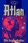 Cover-Bild zu Atlan 35: Die Seelenheiler (Blauband) (eBook) von Terrid, Peter